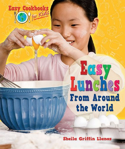 9781598452723: Easy Lunches from Around the World (Easy Cookbooks for Kids)