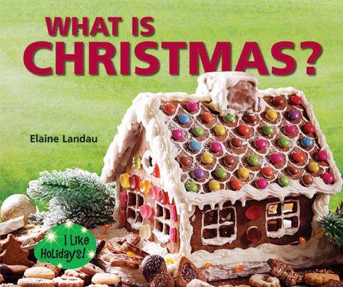 9781598452952: What Is Christmas? (I Like Holidays!)