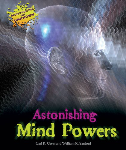 9781598453058: Astonishing Mind Powers (Investigating the Unknown (Paperback))
