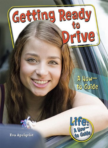 9781598453140: Getting Ready to Drive: A How-To Guide (Lifea How-To Guide)