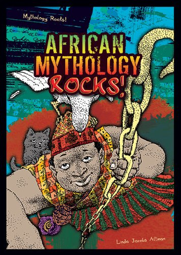 9781598453287: African Mythology Rocks! (Mythology Rocks! (Paperback))