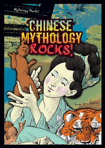 9781598453300: Chinese Mythology Rocks! (Mythology Rocks! (Paperback))