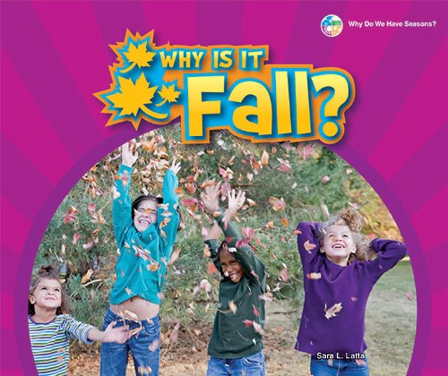 9781598453881: Why Is It Fall? (Why Do We Have Seasons?)