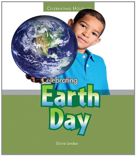 9781598454017: Celebrating Earth Day (Celebrating Holidays)