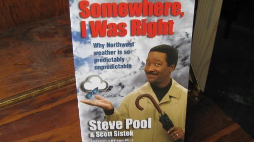 9781598490008: Somewhere, I Was Right by Steve Pool (2005) Paperback