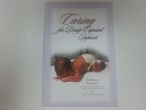 9781598490800: Caring for Drug-Exposed Infants