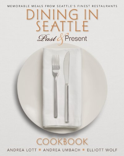 9781598491036: Dining In Seattle: Past & Present