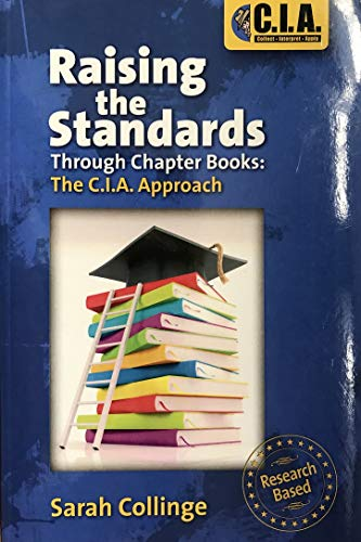 9781598491210: Raising the Standards: Through Chapter Books: The C.I.A. Approach