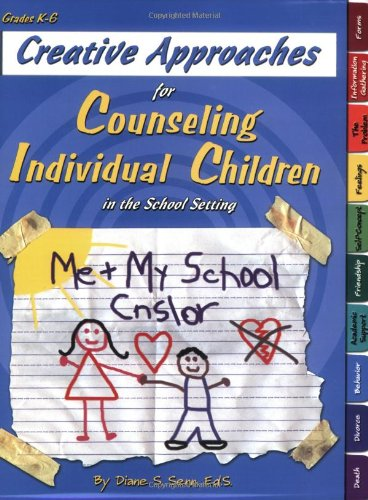 9781598500110: Creative Approaches for Counseling Individual Children in the School Setting book w/ CD