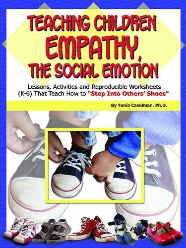 """9781598500141: Teaching Children Empathy, The Social Emotion: Lessons, Activities and Reproducible Worksheets (K-6) That Teach How to """"Step Into Others' Shoes"""" (Book & CD)"""