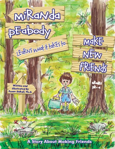 9781598500639: Miranda Peabody Learns What It Takes to Make New Friends