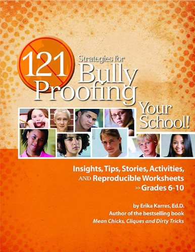 9781598500660: 121 Strategies for Bully Proofing Your School