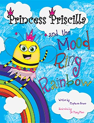 9781598501704: Princess Priscilla and the Mood Ring Rainbow
