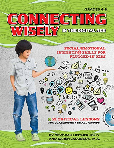 9781598501728: Connecting Wisely in the Digital Age