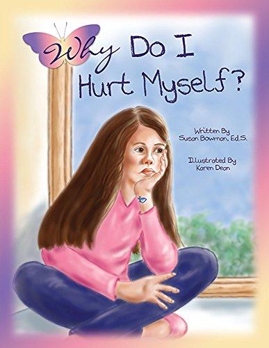 9781598501735: Why Do I Hurt Myself