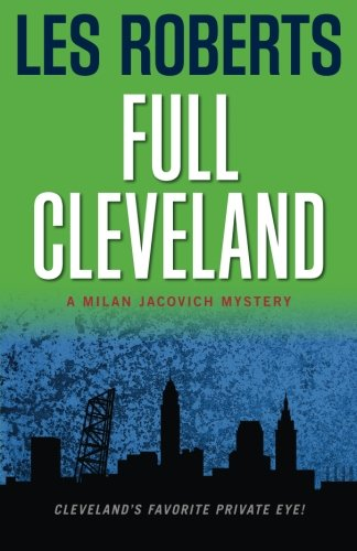 9781598510027: Full Cleveland: A Milan Jacovich Mystery