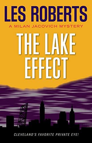 9781598510058: The Lake Effect: A Milan Jacovich Mystery (Milan Jacovich Mysteries)
