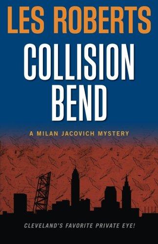 9781598510072: Collision Bend: A Milan Jacovich Mystery (Milan Jacovich Mysteries) (Volume 7)
