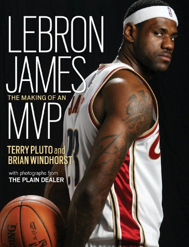 9781598510591: Lebron James: The Making of an MVP