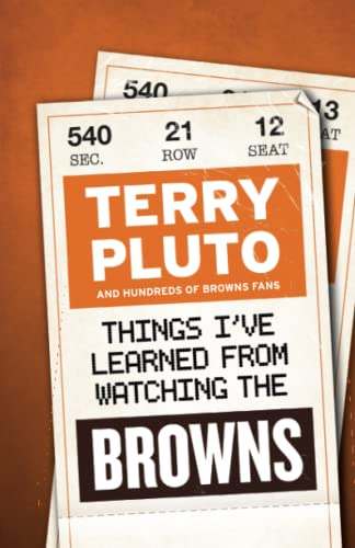 Things I've Learned from Watching the Browns (9781598510652) by Terry Pluto