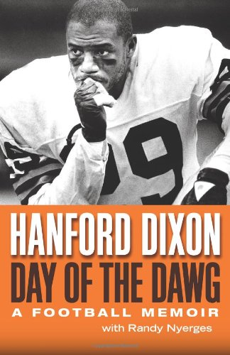 Day of the Dawg: A Football Memoir: Dixon, Hanford, Nyerges,