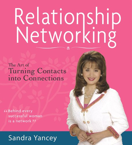 9781598520026: Relationship Networking: The Art of Turning Contacts into Connections