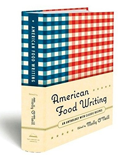 American Food Writing: An Anthology With Classic Recipes (SIGNED)