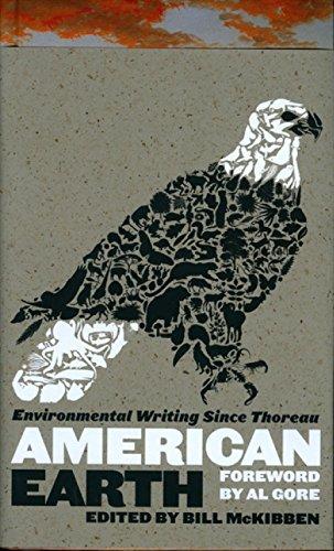 9781598530209: American Earth: Environmental Writing Since Thoreau (LOA #182) (Library of America)