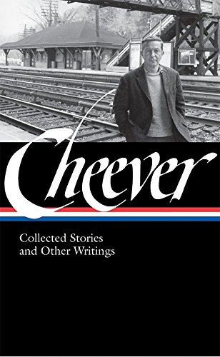 9781598530346: John Cheever: Collected Stories and Other Writings (Library of America)