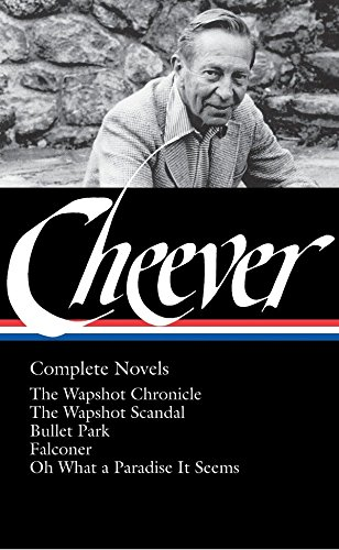 9781598530353: John Cheever: Complete Novels (Library of America)
