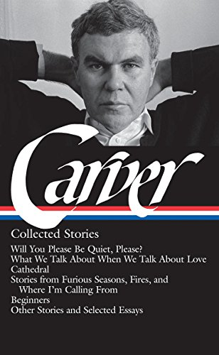 9781598530469: Raymond Carver: Collected Stories (Library of America)