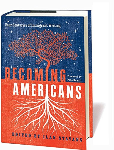 9781598530513: Becoming Americans: Four Centuries of Immigrant Writing