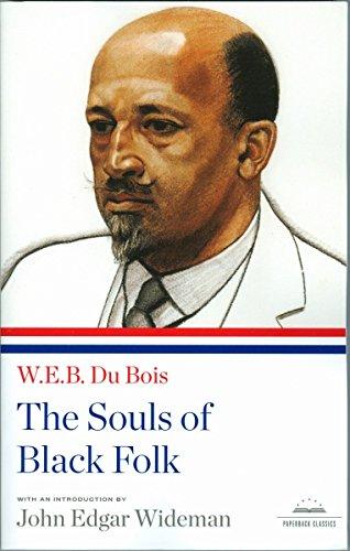 The Souls of Black Folk (Library of America): Du Bois, W E B