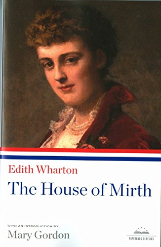 9781598530551: The House of Mirth (Library of America Paperback Classics)