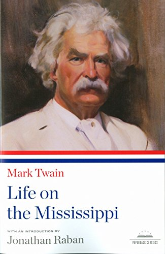 Life on the Mississippi: A Library of: Mark Twain