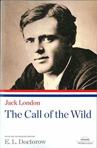 9781598530582: The Call of the Wild (Library of America Paperback Classics)