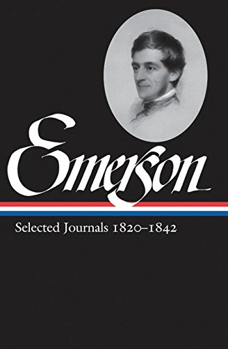 9781598530674: Ralph Waldo Emerson: Selected Journals 1820-1842 (Library of America)