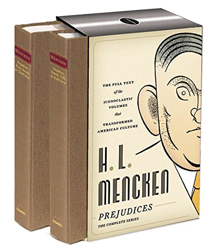 H.L. Mencken: Prejudices: The Complete Series (Hardback): Professor H L Mencken