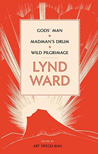 9781598530803: Lynd Ward: God's Man, Madman's Drum, Wild Pilgrimage (Library of America)