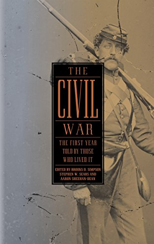 9781598530889: The Civil War: The First Year Told by Those Who Lived It (Library of America #212)