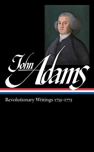 John Adams: Revolutionary Writings, 1755-1775 (Library of America, No. 213) - Adams, John