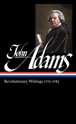 9781598530902: John Adams: Revolutionary Writings 1775-1783 (Library of America)