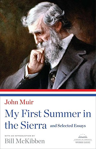 9781598531114: My First Summer in the Sierra and Selected Essays (Library of America Paperback Classics)