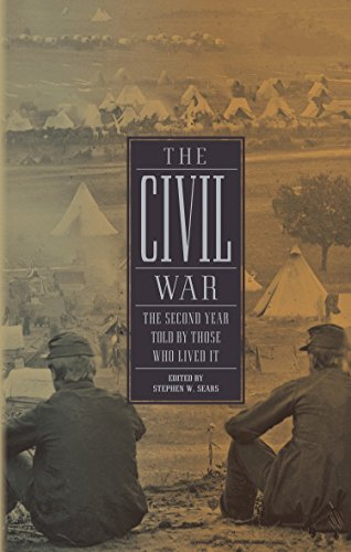 The Civil War: The Second Year Told By Those Who Lived It: (Library of America #221) (1598531441) by Stephen W. Sears