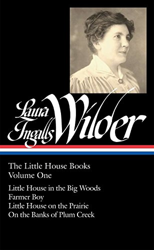 9781598531602: Laura Ingalls Wilder: the Little House Books, Volume 1 (Library of America)