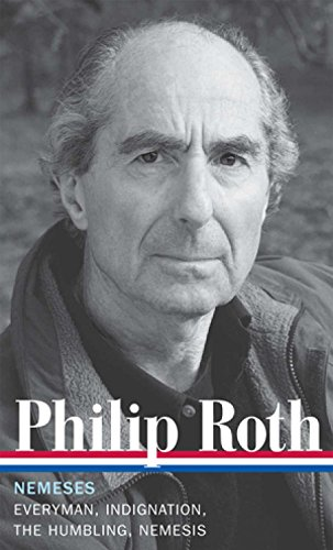 9781598531992: Philip Roth: Nemeses: Everyman/Indignation/The Humbling/Nemesis (Library of America)