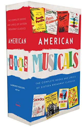 American Musicals The Complete Books & Lyrics of 16 Broadway Classics 1927 1969