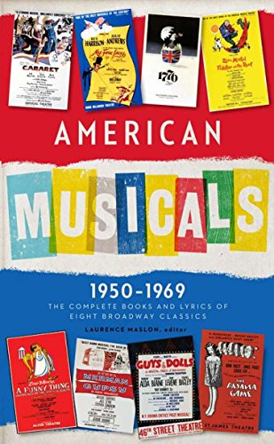 American Musicals: The Complete Books and Lyrics of Eight Broadway Classics 1950-1969: Guys and Doll