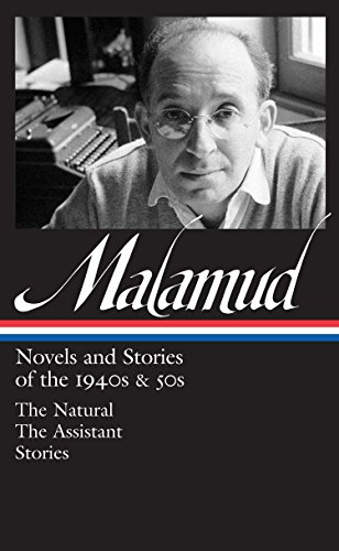 9781598532920: Bernard Malamud: Novels & Stories of the 1940s & 50s (Library of America)