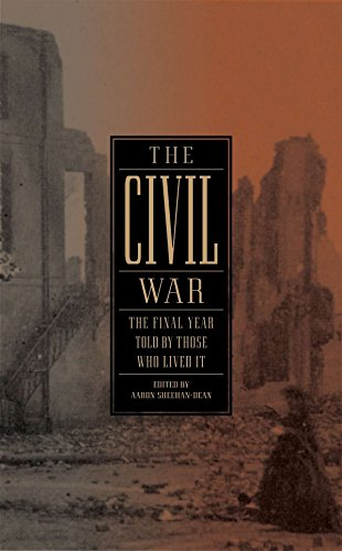 9781598532944: The Civil War: The Final Year Told by Those Who Lived It: (Library of America #250)